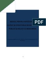 Manual Pentru Purtatorii de Cuvant Si Structurile de Informare Publica Si Relatii Cu Mass-media