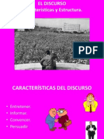 Caracteristicas y Esctrutura Del Discurso1