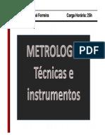 Metrologia- técnicas e instrumentos