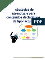 Estrategias de Aprendizaje Para Contenidos Declarativos de Tipo Factual.