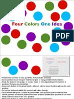 Four Colors One Idea