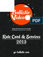 Ballistic Video Production Rate Card & Services 2013_11y4