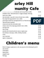 Cafe Menu Marley Hill 30 March 2014