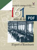 Universidad de Santiago de Chile. 161 años de historia. El aporte al bicentenario. 2010