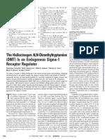 DMT is a Sigma-1 Receptor Regulator. Science 323, 934-937 (2009)