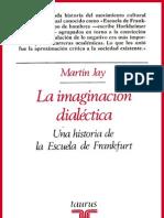 La Imaginacion Dialectic A - Jay