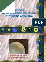 La Creacion Del Mundo en Version Andaluza
