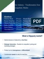 indianautomobileindustry-transformationfromoligopolytomonopolisticmarket-111120050753-phpapp02