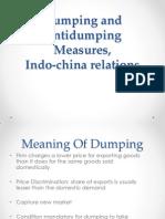 Anti Dumping,Indo China