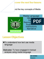 To Understand the Key Concepts of Media Studies Media Language
