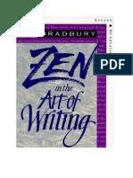 Ray Bradbury - Zen in Art of Writing Essays on Creativity 3rd Edition Expanded 1877741094