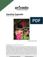 Privadoentrevistas Carolina Caycedo