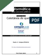 Colet Nea+Provas+de+Inform Tica+-+CESPE+(Www.concurseirosdobrasil.net)