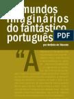 Os Mundos Imaginarios do Fantastico Portugues Antonio de Macedo