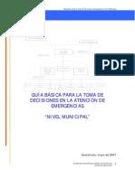 Guia Basica Para La Toma de Decisiones en La Atencion de Emergencias a Nivel Municipal o comunitario.