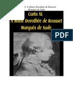 Marques de Sade - Carta 11. a Marie Dorothee de Rousset
