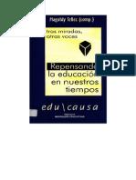 TELLEZ, Magaldy Entre el panoptismo y la visiònica. Notas sobre la educaciòn en la videocultura.