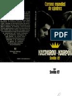 Corona Mundial de Ajedrez Kasparov Karpov Sevilla 87