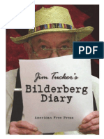 Tucker - Bilderberg Diary - One Reporter's 25-Year Battle to Shine the Light on the World Shadow Government (2005)