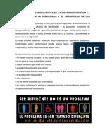 CUALES SON LAS CONSECUENCIAS DE LA DISCRIMINACIÓN PARA LA CONSTRUCCIÓN DE LA DEMOCRACIA Y EL DESARROLLO DE LOS PUEBLOS