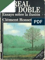 135535445 Clement Rosset Lo Real y Su Doble Ensayo Sobre La Ilusion Cropped