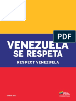 Venezuela Se Respeta; Respect Venezuela