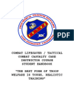Combat Lifesaver Tactical Combat Casuality Care Course