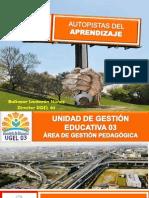 Autopistas del Aprendizaje - UGEL 03