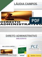 9c056b05dd08376d46343cf1769ed2db. administrativo - ana cláudia campos - noções iniciais e princípios