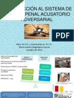 INTRODUCCIÓN AL SISTEMA DE JUSTICIA PENAL ACUSATORIO ADVERSARIAL