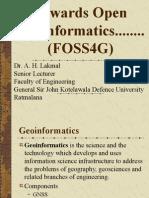 Towards Open Geo informatics FOSS4Gov2013