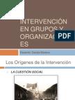 CLASE 1. INTERVENCIÓN EN GRUPOS Y ORGANIZACIONES