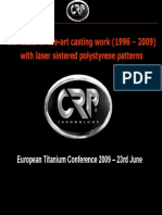 Titanium Casting Work (1996-2008) With Laser Sintered Polystyrene Patterns
