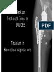Titanium in Biomedical