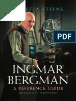Ingmar Bergman a Reference Guide