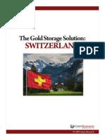 Switzerland Gold Storage