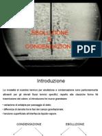 Ebollizione e Condensazione