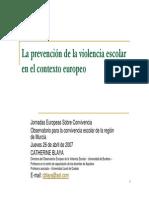 Prevencion de La Violencia Escolar en El Contexto Europeo