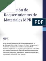 Planeación de Requerimientos de Materiales MPR