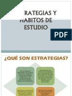 Estrategias y Habitos de Estudio