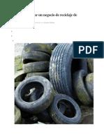Cómo empezar un negocio de reciclaje de neumáticos
