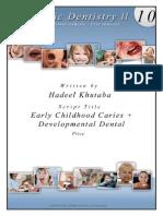 7 - 11) Early Caries - Developmantal Anamolies