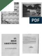 El Dogo Argentino Por Su Creador