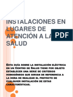 INSTALACIONES EN LUGARES DE ATENCIÓN A LA SALUD