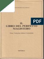 A.villanova, Il Libro Del Perfetto Magistero