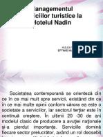 Managementul serviciilor turistice la Hotelul Nadin.ppt