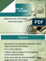 slideshare-ceunspsegurancadainformacao-100103193220-phpapp01