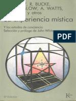 White John La Experiencia Mistica Y Los Estados de Conciencia Wilber Maslow Watts Huxley PDF