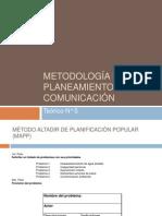 2012 Teorico 5  Metodología del planeamiento en comunicación