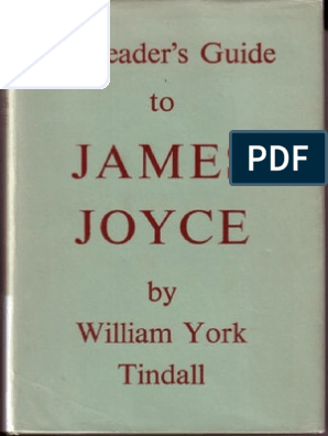 William York Tindall - A Reader's Guide to James Joyce   James Joyce